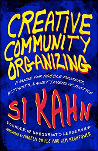 Si Kahn – Creative Community Organising