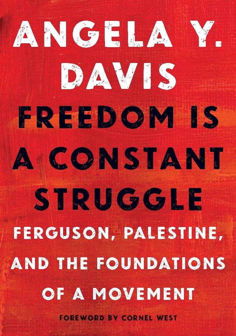 Angela Davis Freedom Is a Constant Struggle