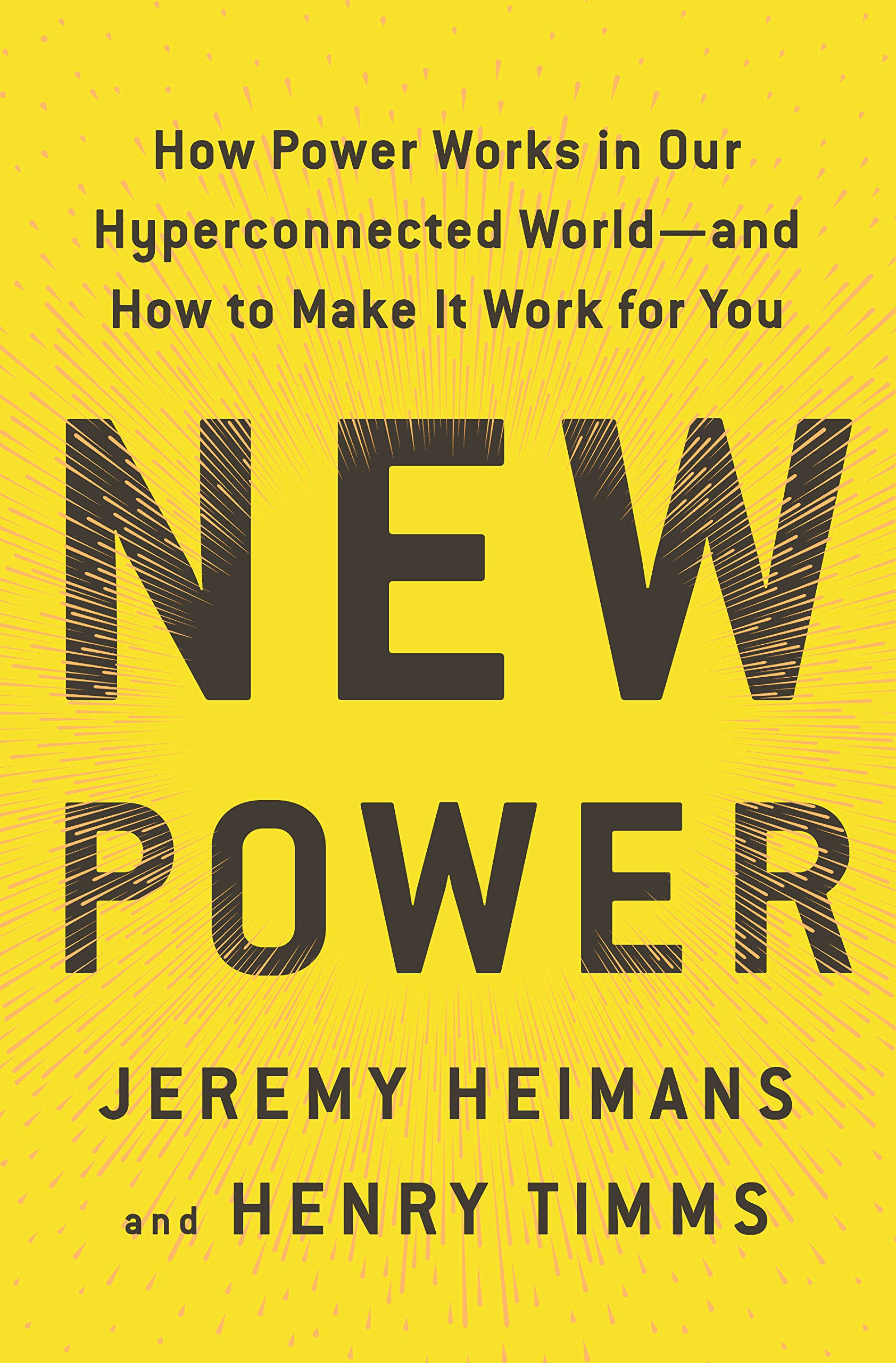 Jeremy Heimans andHenry Timms – New Power