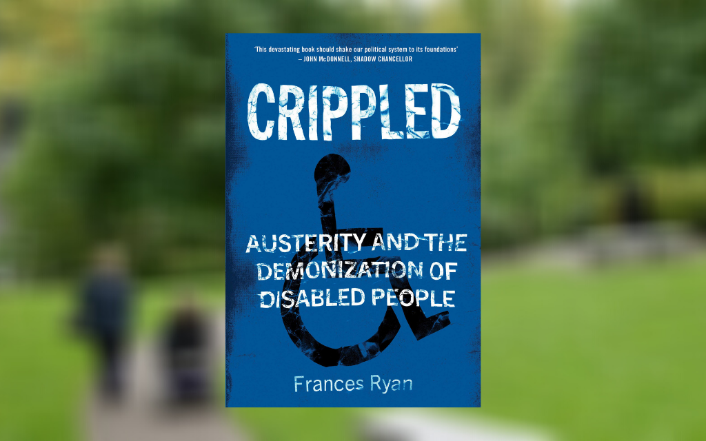 The cover of 'Crippled' on top of a blurred photo of Dr Frances Ryan in a park in Chester, the UK's most accessible city