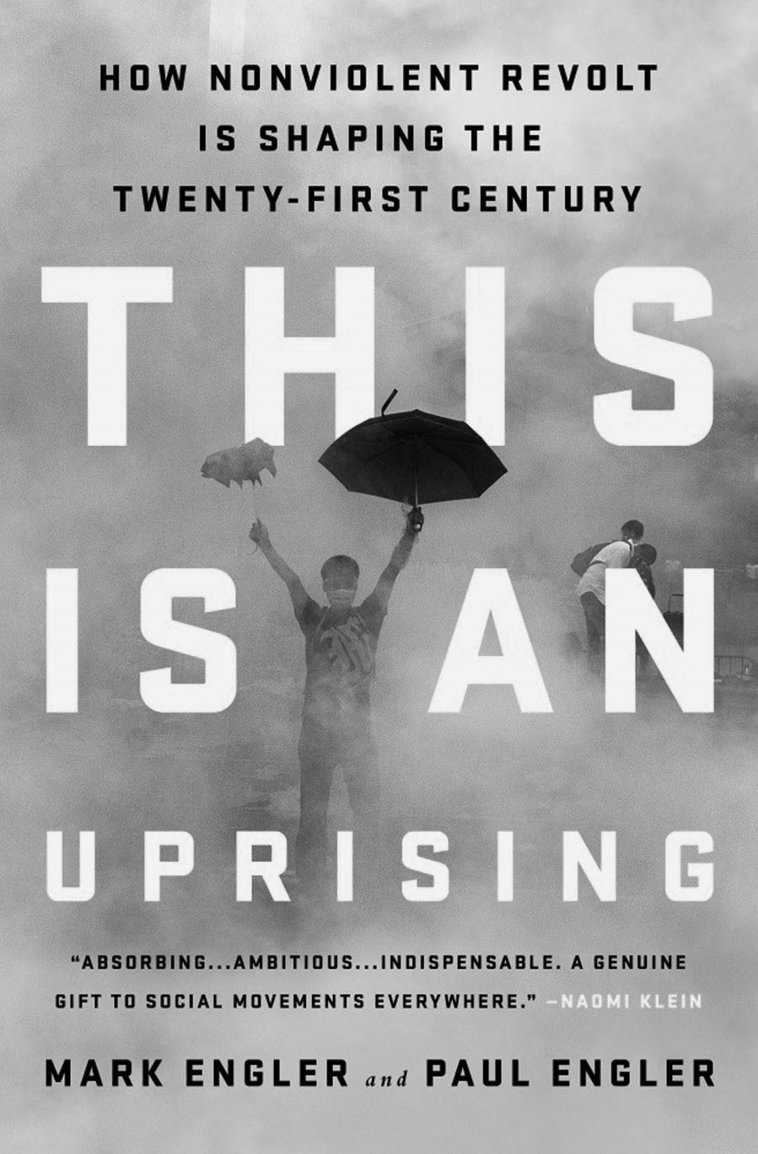 This is an Uprising: Mark and Paul Engler