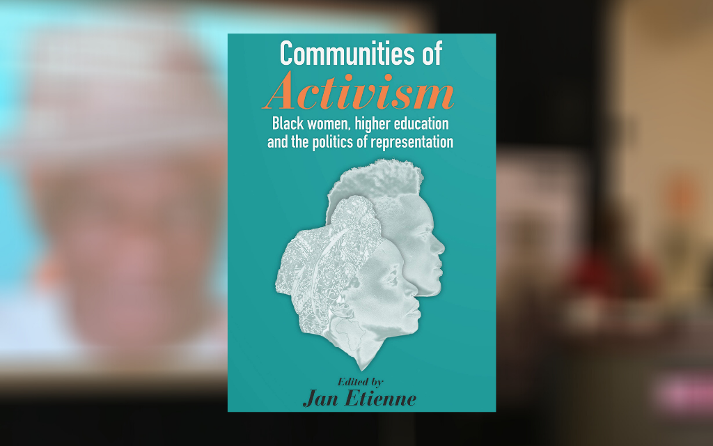 The cover for Communities of Activism on top of a blurred image of Jan Etienne giving a talk