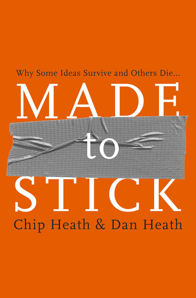 Made to Stick: Dan and Chip Heath Image: Amazon Images
