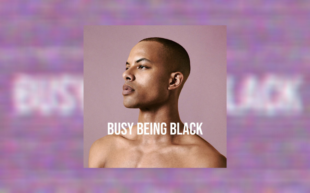 The cover the Busy Being Black podcast