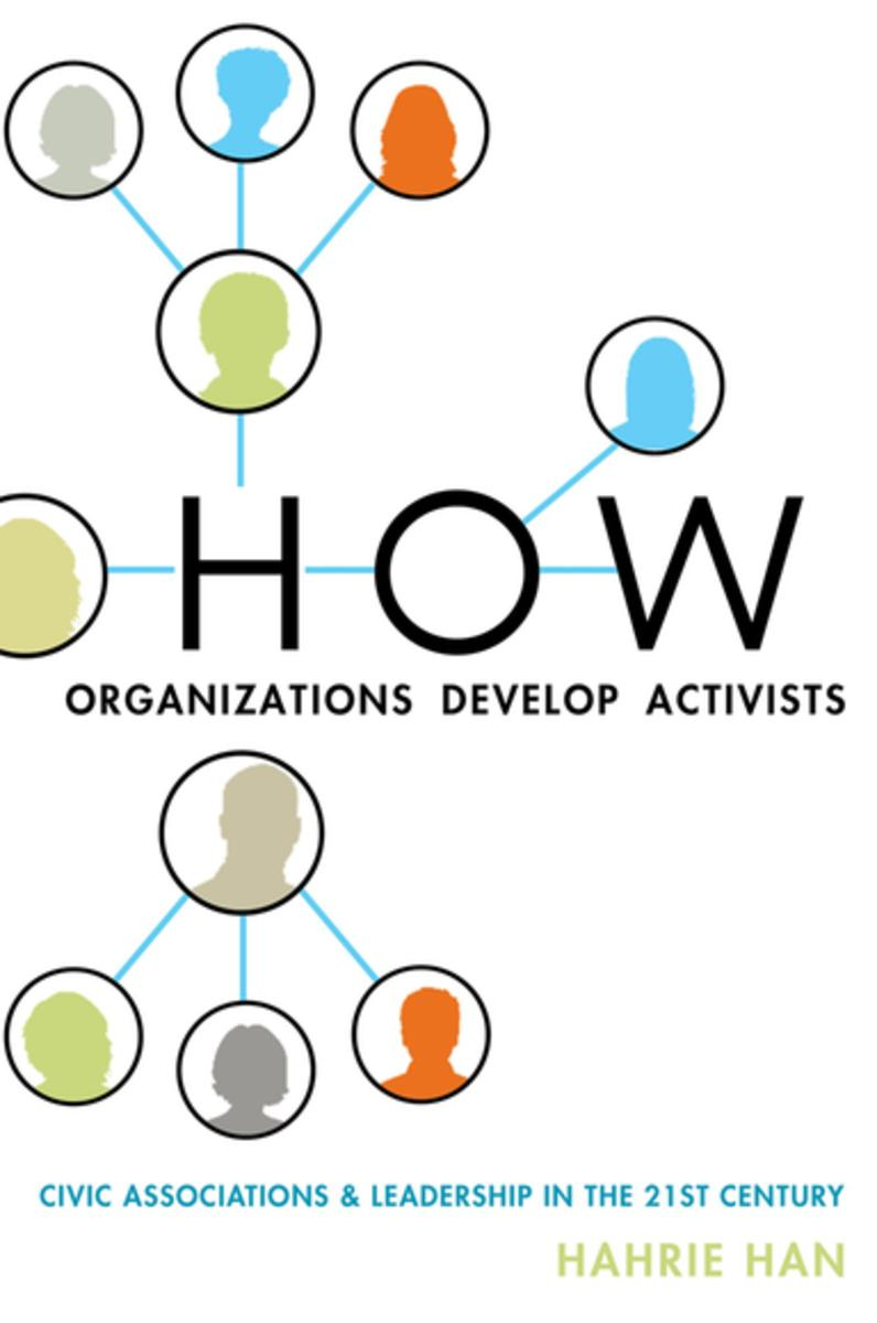 How Organisations Develop Activists: Hahrie Han Image: Kobo.com