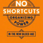 No Shortcuts: Organising for Power: Jane McAlevey. Image: Oxford University Press