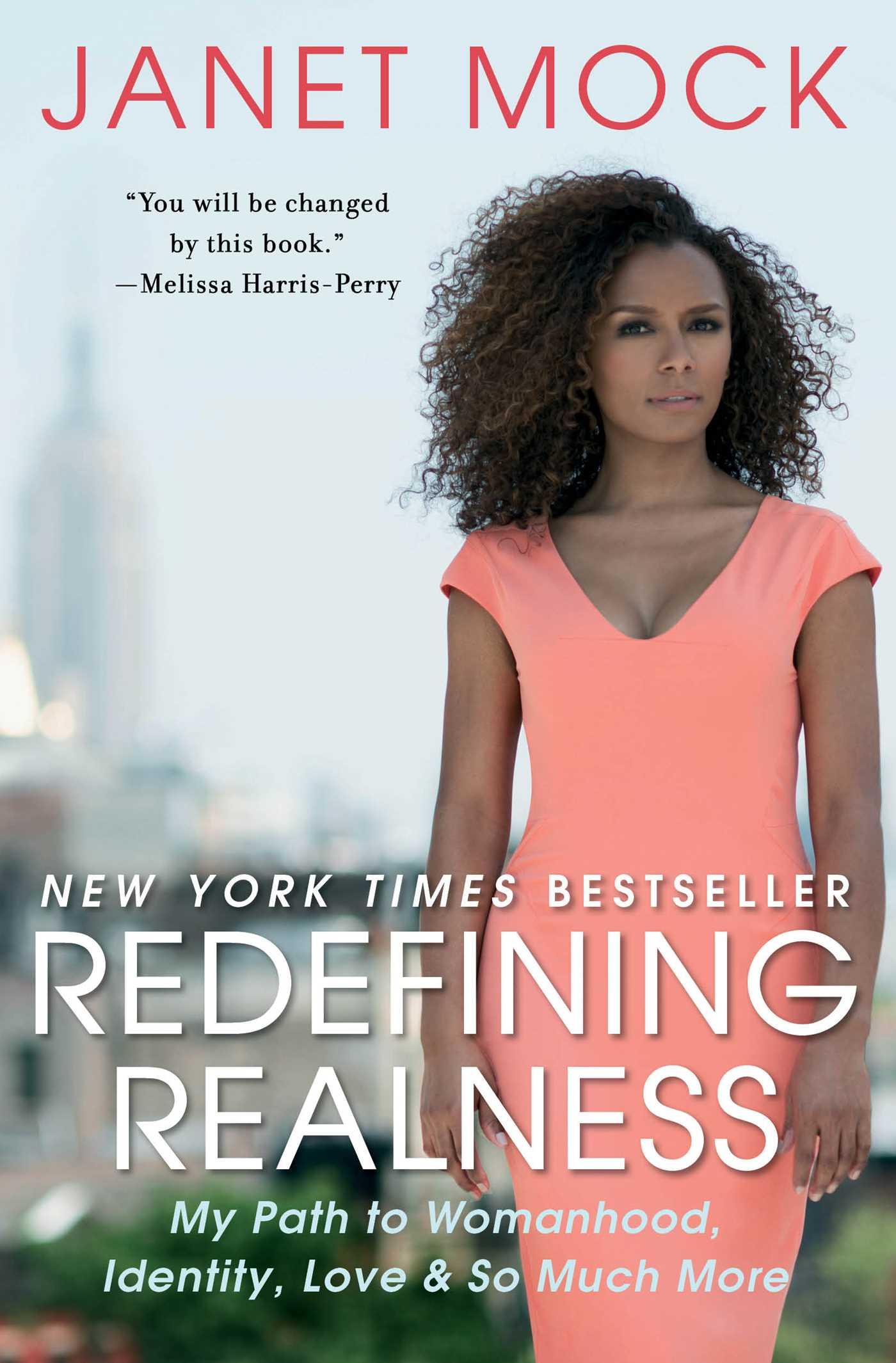 Janet Mock – Redefining Realness