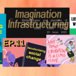 The covers for 'holding change', 'resist+renew podcast', 'why trans liberation is a class issue', 'imagination infrastructuring' and 'lost in work' in a collage on an orange textured backdrop